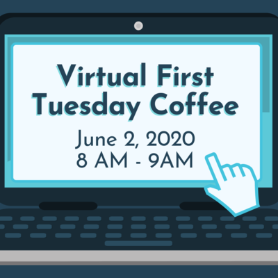 Virtual First Tuesday Coffee - June.png
