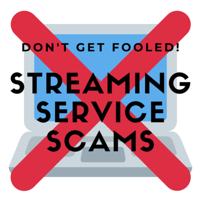 Streaming Service Scams.png