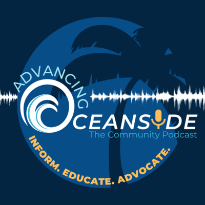 Advancing Oceanside Podcast Cover Art.png