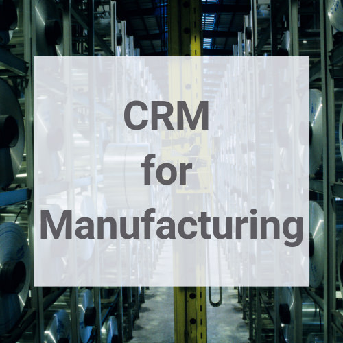 CRM for Manufacturing