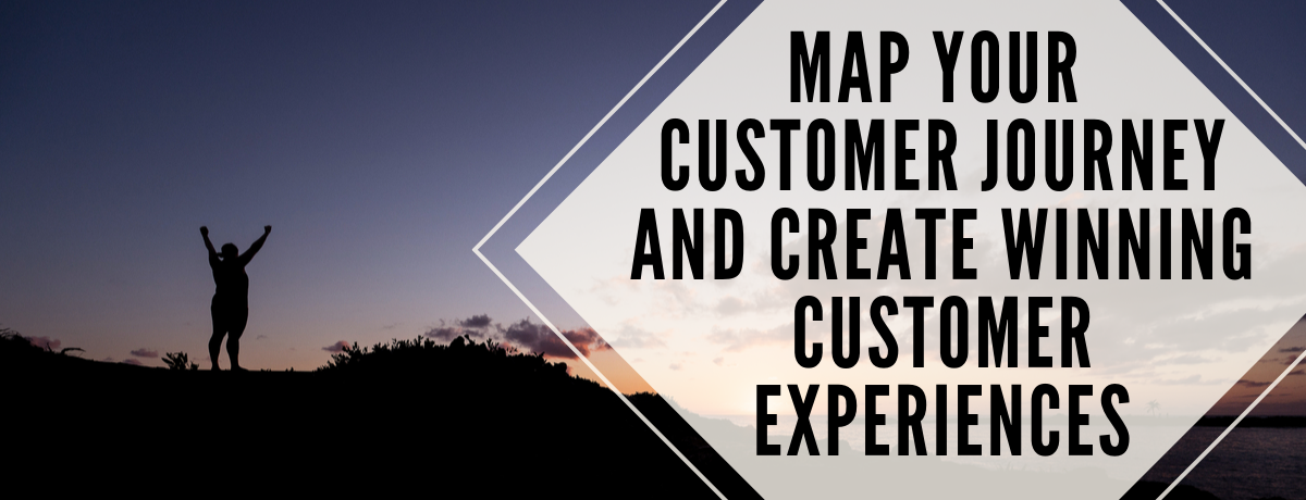 Map your Customer Journey and Create Winning Customer Experiences (2016).png
