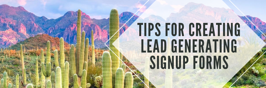 Tips for Creating Lead Generating SignUp Forms.png