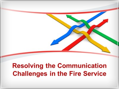 Resolving the Communication Challenges in the Fire Service.jpg