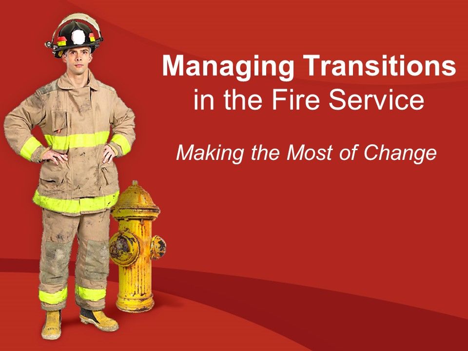 Managing Transitions in the Fire Service.jpg